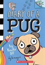 Book cover of DIARY OF A PUG 01 PUG BLASTS OFF