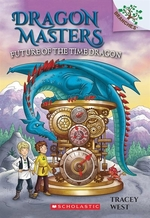 Book cover of DRAGON MASTERS 15 FUTURE OF THE TIME DRA