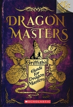 Book cover of DRAGON MASTERS - GRIFFITH'S GD FOR DRAGO