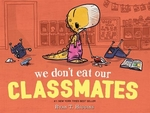 Book cover of WE DON'T EAT OUR CLASSMATES