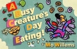 Book cover of BUSY CREATURE'S DAY EATING