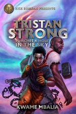 Book cover of TRISTAN STRONG PUNCHES A WHOLE IN THE SK