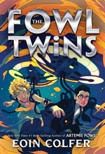Book cover of ARTEMIS FOWL - THE FOWL TWINS