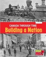 Book cover of CANADA THROUGH TIME BUILDING A NATION