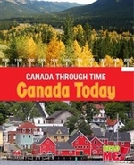 Book cover of CANADA THROUGH TIME CANADA TODAY