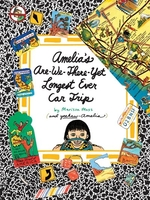 Book cover of AMELIA'S ARE-WE-THERE-YET LONGEST EVER C