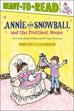 Book cover of ANNIE & SNOWBALL & THE PRETTIEST HOUSE