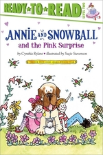 Book cover of ANNIE & SNOWBALL & THE PINK SURPRISE