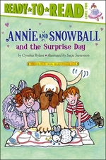 Book cover of ANNIE & SNOWBALL & THE SURPRISE DAY