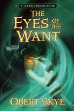 Book cover of LEVEN THUMPS 03 THE EYES OF THE WANT