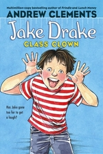 Book cover of JAKE DRAKE CLASS CLOWN