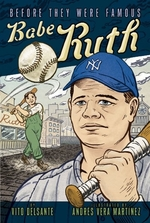 Book cover of BEFORE THEY WERE FAMOUS BABE RUTH