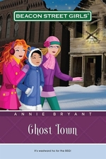 Book cover of BEACON ST GIRLS 11 GHOST TOWN
