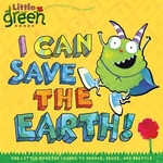 Book cover of I CAN SAVE THE EARTH