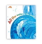 Book cover of ALL THE WATER IN THE WORLD