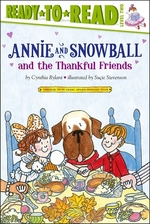 Book cover of ANNIE & SNOWBALL & THE THANKFUL FRIENDS