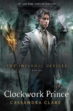 Book cover of INFERNAL DEVICES 02 CLOCKWORK PRINCE