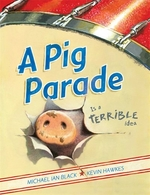 Book cover of PIG PARADE IS A TERRIBLE IDEA