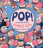 Book cover of POP - THE INVENTION OF BUBBLE GUM