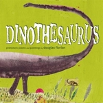 Book cover of DINOTHESAURUS PREHISTORIC POEMS & PAINTI
