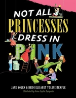 Book cover of NOT ALL PRINCESSES DRESS IN PINK
