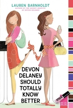Book cover of DEVON DELANEY SHOULD TOTALLY KNOW BETTER