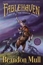 Book cover of FABLEHAVEN 03 GRIP OF THE SHADOW PLAGUE