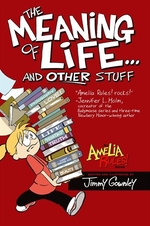 Book cover of AMELIA RULES 07 MEANING OF LIFE & OTHER