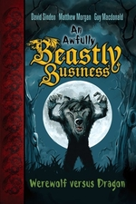 Book cover of AWFULLY BEASTLY BUSINESS 01 WEREWOLF VS