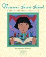 Book cover of NASREEN'S SECRET SCHOOL - TRUE STORY
