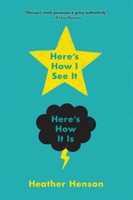 Book cover of HERE'S HOW I SEE IT HERE'S HOW IT IS