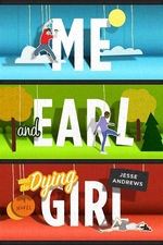 Book cover of ME & EARL & THE DYING GIRL