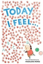 Book cover of TODAY I FEEL - AN ALPHABET OF EMOTIONS