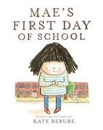 Book cover of MAE'S 1ST DAY OF SCHOOL