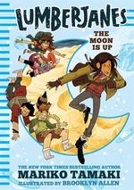 Book cover of LUMBERJANES 02 MOON IS UP