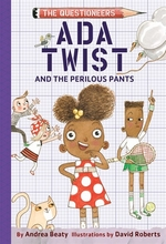 Book cover of ADA TWIST & THE PERILOUS PANTS