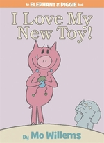 Book cover of I LOVE MY NEW TOY