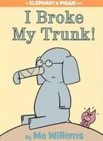 Book cover of I BROKE MY TRUNK