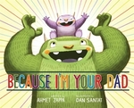 Book cover of BECAUSE I'M YOUR DAD