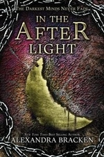 Book cover of DARKEST MINDS 03 IN THE AFTERLIGHT