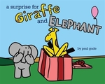 Book cover of SURPRISE FOR GIRAFFE & ELEPHANT