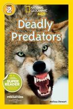 Book cover of NG READERS - DEADLY PREDATORS