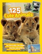 Book cover of 125 CUTE ANIMALS MEET THE CUTEST CRITTER