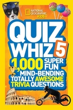 Book cover of NATIONAL GEOGRAPHIC KIDS QUIZ WHIZ 5