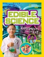 Book cover of EDIBLE SCIENCE - EXPERIMENTS YOU CAN EAT