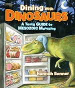 Book cover of DINING WITH DINOSAURS A TASTY GT M