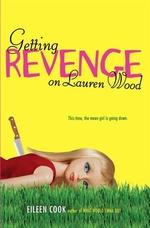 Book cover of GETTING REVENGE ON LAUREN WOOD