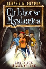 Book cover of CLUBHOUSE MYSTERIES 02 LOST IN THE TUNNE