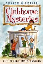 Book cover of CLUBHOUSE MYSTERIES 01 BURIED BONES