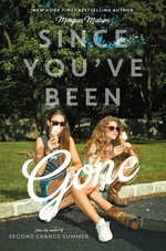 Book cover of SINCE YOU'VE BEEN GONE